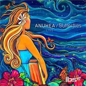 Butterflies - Live - CD Audio di Anuhea