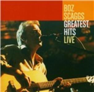 Greatest Hits Live - CD Audio di Boz Scaggs