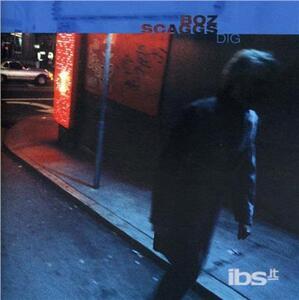 Dig - CD Audio di Boz Scaggs