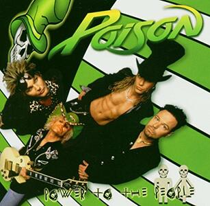 Power to the People - CD Audio di Poison
