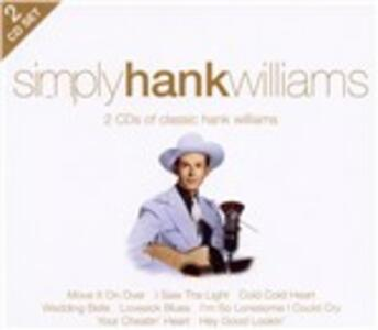 Simply Hank Williams - CD Audio di Hank Williams