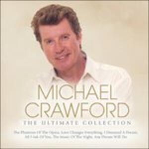 Ultimate Collection - CD Audio di Michael Crawford