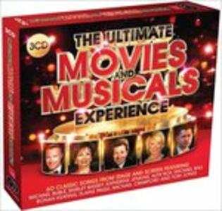 Ultimate Movies & Musicals Experience (Colonna Sonora) - CD Audio
