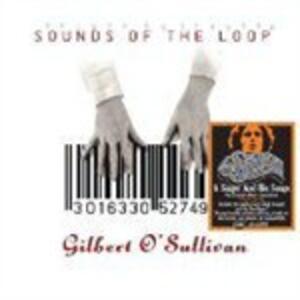 Sounds of the Loop - CD Audio di Gilbert O'Sullivan