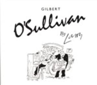 By Larry - CD Audio di Gilbert O'Sullivan
