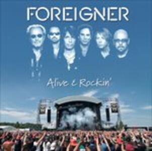 Alive & Rockin' - CD Audio di Foreigner