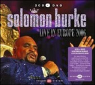 Live in Europe 2006 - CD Audio + DVD di Solomon Burke