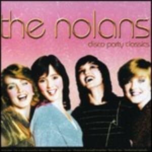 Disco Party Classics - CD Audio di Nolans