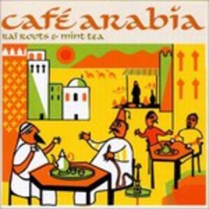 Cafe Arabia - CD Audio