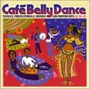 Cafe Bellydance - CD Audio