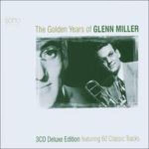 Golden Years of - CD Audio di Glenn Miller