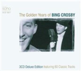 Golden Years of - CD Audio di Bing Crosby