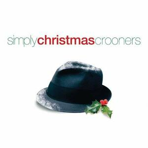 Simply Christmas Crooners - CD Audio