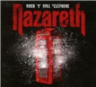 Rock 'N' Roll Telephone - CD Audio di Nazareth