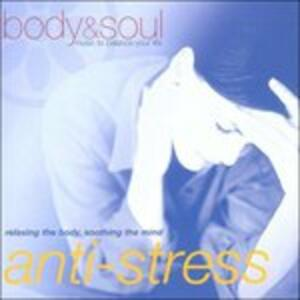 Anti-Stress -Body & Soul - CD Audio