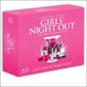Greatest Ever Girls' Night Out - CD Audio