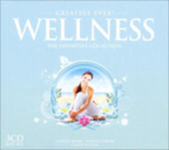 Greatest Ever Wellness - CD Audio