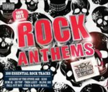 Rock Anthems. The Ultimate Collection - CD Audio
