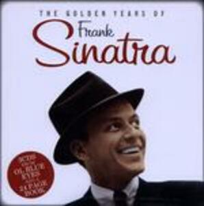 The Golden Years of - CD Audio di Frank Sinatra