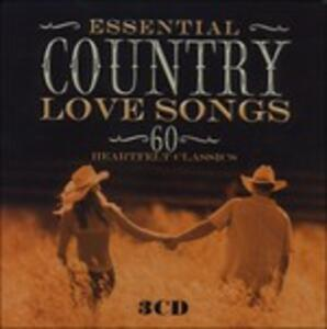 Essential Country Love Songs - CD Audio
