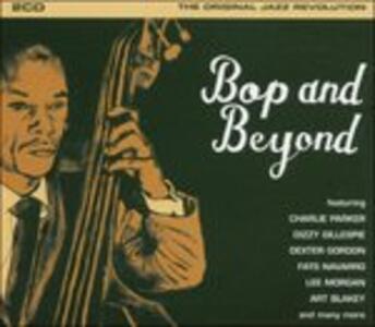 Bop and Beyond - CD Audio
