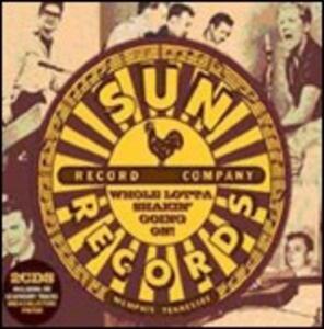 Sun Records. Whole Lotta Shakin' Going on - CD Audio