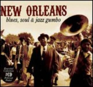 New Orleans. Blues, Soul & Jazz Gumbo - CD Audio