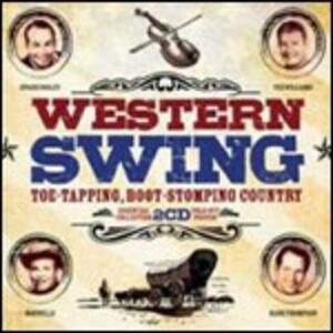 Western Swing. Toe Tapping, Boot-Stomping Country - CD Audio