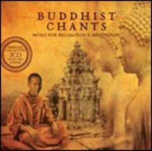 Buddhist Chants. Music for Relaxation & Meditation - CD Audio