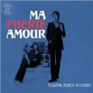 Ma Cherie Amour. Essential French Crooners - CD Audio