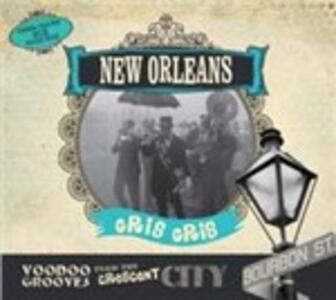New Orleans. Gris Gris - CD Audio