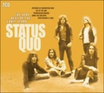 The Best of the Early Years - CD Audio di Status Quo