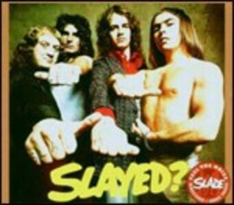Slayed? - CD Audio di Slade