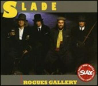 Rogues Gallery - CD Audio di Slade