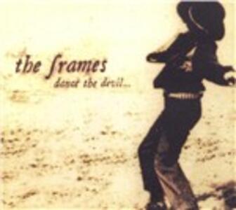 Dance the Devil - CD Audio di Frames
