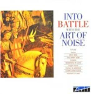Into Battle with the Art Of Noise - CD Audio di Art of Noise