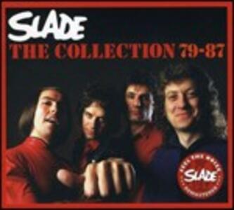 The Collection 79-87 - CD Audio di Slade