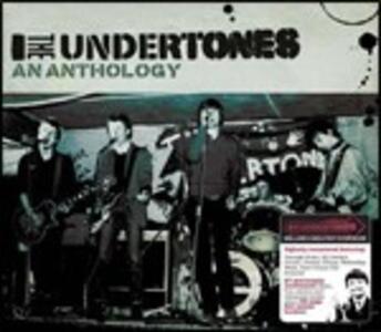 An Anthology - CD Audio di Undertones