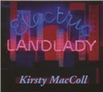 Electric Landlady - CD Audio di Kirsty MacColl
