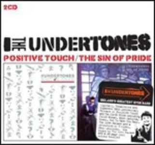Positive Touch - Sin of Pride - CD Audio di Undertones