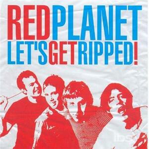 Let's Get Ripped - CD Audio di Red Planet