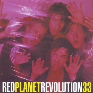 Revolution 33 - CD Audio di Red Planet