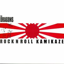 Rock 'N' Roll Kamikaze - Vinile LP di Dragons