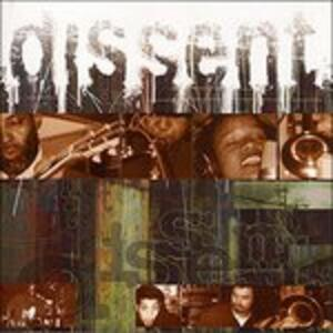 Dissent - CD Audio di Dissent