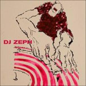 Dj Zeph - CD Audio di DJ Zeph