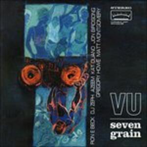 Seven Grain - CD Audio di Variable Unit