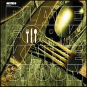 Plate Fork Knife Spoon - CD Audio di Plate Fork Knife Spoon