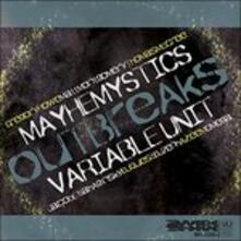 Mayhemystics Outbreaks - Vinile LP di Variable Unit