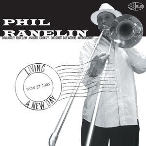 Living a New Day - CD Audio di Phil Ranelin