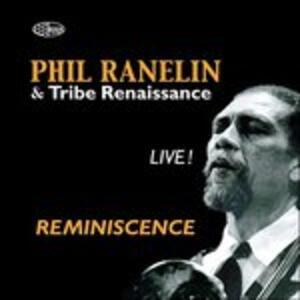 Reminiscence Live - CD Audio di Phil Ranelin